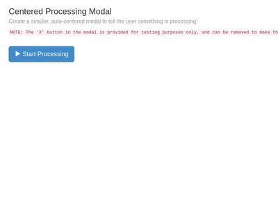 Centered Processing Modal