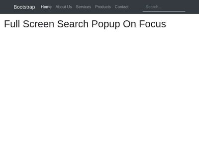 Full Screen Search Popup On Focus