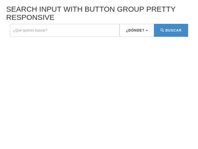 Search input responsive button and dropdown button