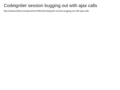 ajax call codeignitor bug solution