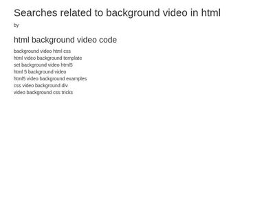 html background video code - Add background video in HTML