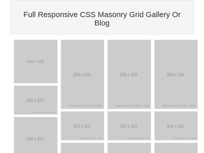 Full Responsive CSS Masonry Grid Gallery Or Blog